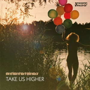 OUT Now Neo 035 Antientertainers- take us higher e.p.